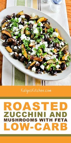 This Roasted Zucchini and Mushrooms with Feta made history when my brother-in-law had a second helping of vegetables! And this tasty zucchini side dish has balsamic vinegar and thyme to bump up the flavors! [found on KalynsKitchen.com] #KalynsKitchen #RoastedZucchiniMushrooms #ZucchiniRecipe #LowCarbZucchini #GlutenFreeZucchini