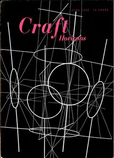 "Craft Horizons May/June 1952. ""Aerial Act"" 1950, done in brass, copper and nichrome wire by Richard Lippold."