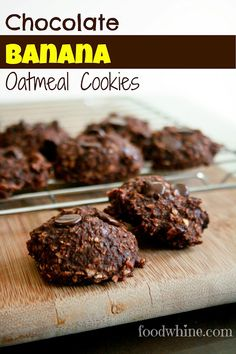 Food and Whine: Banana Chocolate Oatmeal Cookies. Gluten-free!
