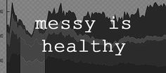 Healthy Churches are Messy