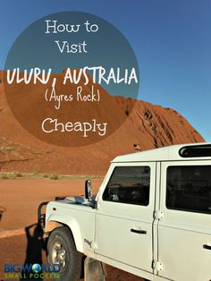 Uluru Australia is one of the most famous landmarks in the world and a real bucket list favourite. Don't miss going there if you're low on finances, this budget guide shows how you can visit this amazing rock on a budget {Big World Small Pockets}