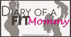 Diary of a Fit Mommy: Guest Blog Post from Naurally Fit Mom : 4th Trimester Bodies