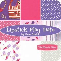 Lipstick Play Date Fat Quarter Bundle Dear Stella Fabrics  Thinking the dots or zigzags might work...and maybe the grays if you want to incorporate that