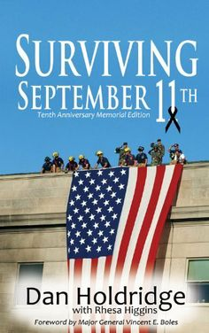 """Surviving September 11th: Tenth Anniversary of 9/11/2001 Memorial Edition by Dan Holdridge. $9.77. http://www.letrasdecanciones365.com/detailp/dpwno/Bw0n0o6rOqWwSp8qItOj.html. Publisher: Blooming Twig Books (September 11, 2011). 212 pages. """"A cigarette and a clipboard saved my life"""" begins Dan's book, Surviving September 11th. Standing only ten feet from the blast of a commercial airliner crashing into the Pentagon, the author shares his personal experience on 9/11/..."""