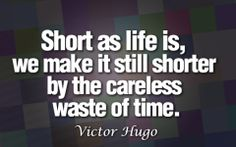 Great Quotes On Life Is Short