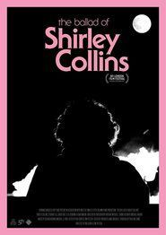 The Ballad of Shirley Collins FULL MOVIE 2017 Watch Online Free HD