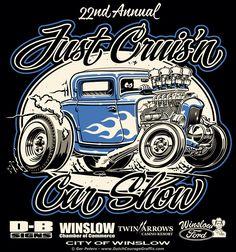 """Just Cruis'n Car Show 2016"" Winslow, Arizona - T-shirt illustration #just #cruz'n #Winslow #car #show #event #Tshirt #artwork"