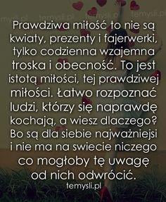 Prawdziwa miłość to nie Polish Language, Love Quotes, Inspirational Quotes, Life Without You, L Love You, Wise Words, Quotations, It Hurts, Wisdom