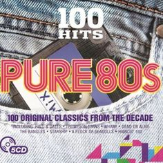 100 Hits: Pure '80s