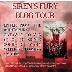 Wishful Endings: Blog Tour Interview, Excerpt, & Giveaway: Siren's Fury by Mary Weber