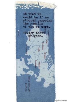 Typewriter Series #573by Tyler Knott Gregson