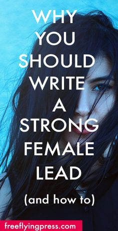Let's be honest. We love strong female characters. In our books, movies, and tv: (think Katniss Everdeen, Daenerys Targaryen, Morgause, and Hermione Granger). So we know we love to read about (and watch) strong female characters, but what makes them strong? How do you write a strong female lead, and why should you? Strength doesn't …
