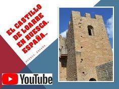 EL CASTILLO DE LOARRE EN HUESCA. España. - YouTube 11th Century, Ruins, Monuments, Palaces, Hotels, Castles