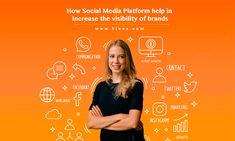How Social Media Platform help in Increasing the Visibility of Brands Digital Marketing Trends, Digital Marketing Strategy, Content Marketing, Online Marketing, Social Media Marketing, Business Company, Seo Company, Business Branding, Social Media Branding