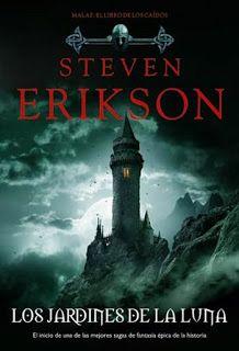 [RESEÑA] Los Jardines de la Luna - Steven Erikson