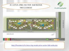 3c lotus zing sector 168 noida 9811220650 price possession