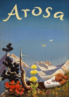 Vintage Travel Poster - Arosa - Switzerland - by Hans Aeschbach. Vintage Ski Posters, Vintage Ads, Tourism Poster, Pin Up Posters, Ad Art, New Poster, Graphic, Poster Prints, Holiday Posters