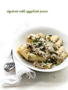 Rigatoni with Eggplant Puree (omit cheese garnish or use a vegan ...