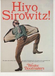 1967 Wester Bootmakers Advertisement 60s Mens Fashion Style Footwear City Slicker Wellingtons Cowboy Western Wall Art Decor