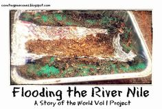 Counting Pinecones: Flooding the River Nile. A Story of the World Vol 1 Project History Activities, Science Activities, Homeschool Curriculum Reviews, Homeschooling, Tapestry Of Grace, Egyptian Party, History Lesson Plans, History For Kids, Story Of The World