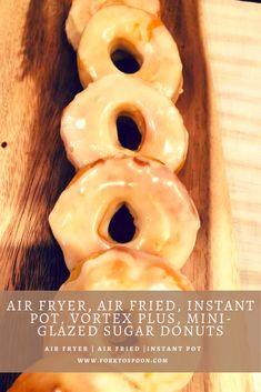 Air Fryer, Air Fried, Instant Pot, Vortex Plus, Mini-Glazed Sugar Donuts Air Fryer Oven Recipes, Air Frier Recipes, Air Fryer Dinner Recipes, Homemade French Fries, Homemade Donuts, Donut Recipe From Scratch, Air Fry Donuts, Biscuit Donuts, Biscuits