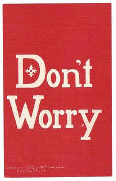 don't worry #red