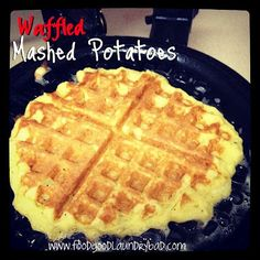 Leftover mashers cooked in the waffle iron! Delish!