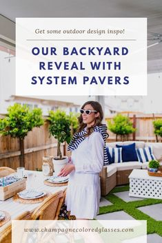 This is a sponsored post for System Pavers. However, all opinions are my own. I�m so thrilled to share our backyard reveal with all of you! It�s been a long time coming, and the wait is�
