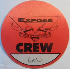 """EXPOSE Vintage 1989 Crew Backstage Pass """"What You Don't Know Tour"""" Otto Gen Safely Stored For Over 30 Years This Will be a great Gift for any Fan Shipping will be within 2 days of your payment All Sales are Guaranteed Satisfaction We are F. All Sale, 30 Years, Backstage, Great Gifts, Fans, Tours, Messages, Make It Yourself, Vintage"""
