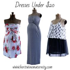 Maternity dresses under $20 plus get an additional 10% off with promo code SummerBump. www.heritwinematernity.com