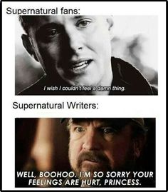 It's funny because Robert Singer is a writer, the director and executive producer of Supernatural