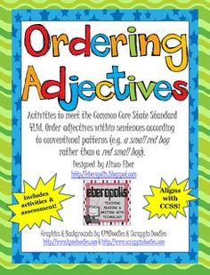 Ordering Adjectives Unit for a week of instruction. $$