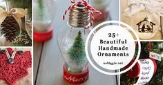25+ Beautiful Handmade Ornaments to enjoy for years to come.