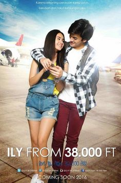 Download Film Ily From 38000 FT, Streaming Film Indonesia 2017, Streaming Film INdonesia, Download Film Indonesia 2017, Download Film Indonesia Terbaru 2017