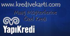 Yapı Kredi Maaş Müşterilerimize Özel Kredi Başvurusu - http://www.kredivekarti.com/yapi-kredi-maas-musterilerimize-ozel-kredi-basvurusu/ #yapıkredi #kredibaşvurusu