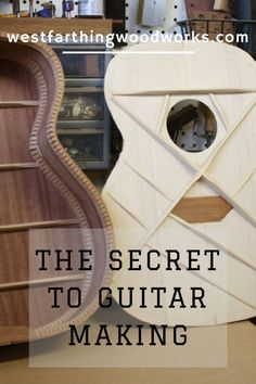 Here it is, the secret to guitar making.