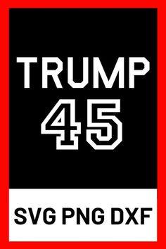 Trump 2020 svg - donald trump svg - trump svg file - president trump