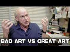 Biggest Difference Between Bad Art and Great Art by UCLA Professor Richard Walter - YouTube