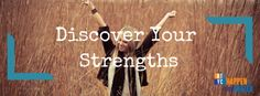 Discover your Strengths   HappentoYourCareer.com