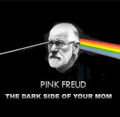 Pink Freud: The Dark Side of the Mom parody album cover Sigmund Freud, Psychology Student, Psychology Quotes, Funny Psychology, Freud Psychology, Funny Quotes, Funny Memes, Hilarious, Funny Humour