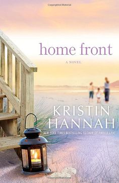 Home Front By: Kristin Hannah