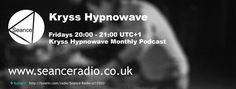 Kryss Hypnowave's monthly podcast on Seance Radio Fridays 20:00 UTC+1 #Techno