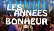 Les Années Bonheur (Divertissement, France 2)