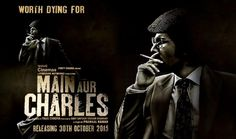 Mai Aur Charles is an upcoming Bollywood movies of Randeep Hooda release on 30 October 2015 als check movies trailers or songs.