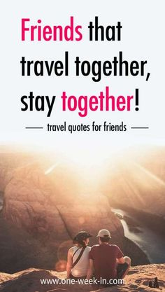 Love quotes about traveling together adventure with friends quotes travel with friends quotes funny travel quotes Time With Friends Quotes, Adventure With Friends Quotes, Adventure Quotes, Best Friend Quotes, New Quotes, Adventure Time, Life Quotes, Inspirational Quotes, Tour Quotes