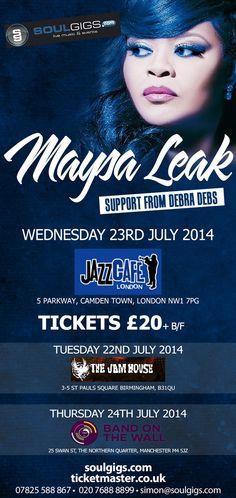 #SoulDOutShowNews: Soulgigs Presents: Maysa Leak [@maysaleak] with Support Debra Debs [@debradebs] | 23rd July '14 | Jazz Cafe, London