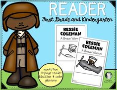 Bessie Coleman {First Women Pilot} Black History Month Reader for First Grade and Kindergarten. 10 pages. Backline and Color. $
