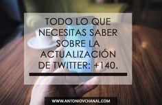 Todo lo que necesitas saber sobre la actualización de Twitter by Antonio Chanal @vchanal #Twitter #RRSS #SM #RedesSociales #SocialMedia