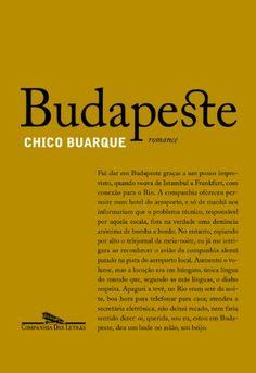Lido #12 - BUDAPESTE - Chico Buarque Interessante e intrigante! Tem dupla personalidade! ★★★★★