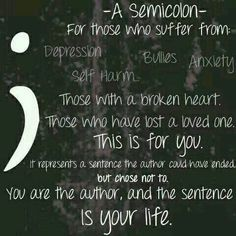 Image result for semicolon project tattoo quotes